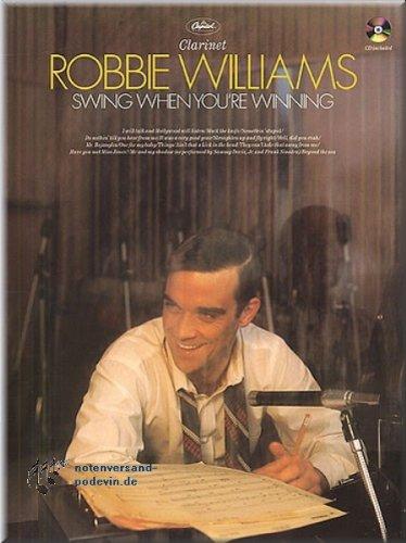 Robbie Williams - Swing When You\'re Winning - Clarinet - Klarinette Noten [Musiknoten]
