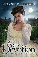 A Spy's Devotion (The Regency Spies of London Book 1)
