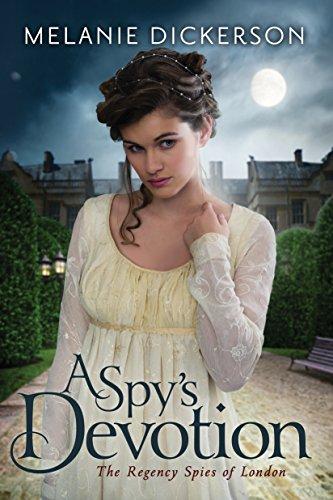 A Spy's Devotion (The Regency Spies of London Book 1) - Kindle ...