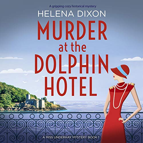Murder at the Dolphin Hotel: A Gripping Cozy Historical Mystery audiobook cover art