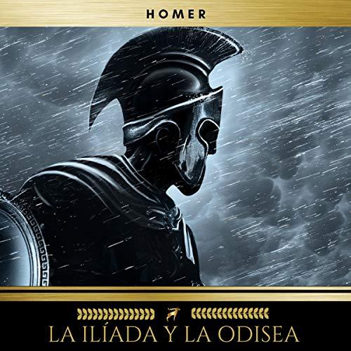 La Ilíada y la Odisea audiobook cover art