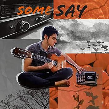 Some Say (feat. Karam, Kevin & Mimi)