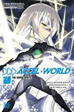 Accel World, Vol. 21 (light novel): The Snow Sprite (Accel World (21))