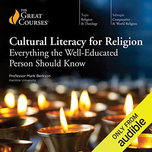 Cultural Literacy for Religion: Everything the Well-Educated Person Should Know audiobook cover art