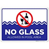 No Glass Allowed in Pool Area Sign, Pool Sign 10X14 Rust Free Aluminum, Weather/Fade Resistant, Easy Mounting, Indoor/Outdoor Use, Made in USA by Sigo Signs