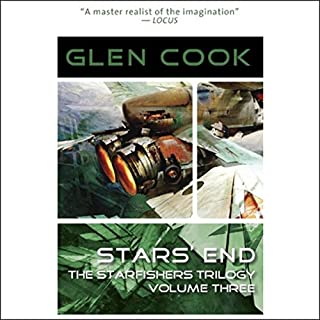 Star's End     Starfishers, Book 3              Written by:                                                                                                                                 Glen Cook                               Narrated by:                                                                                                                                 Oliver Wyman                      Length: 8 hrs and 50 mins     Not rated yet     Overall 0.0
