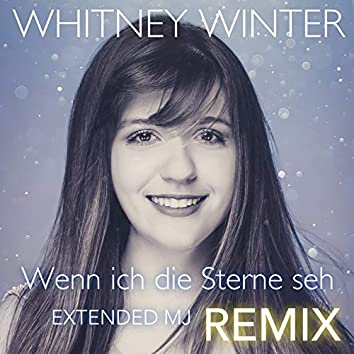 Wenn Ich Die Sterne Seh (Extended Mj Remix)