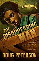 The Disappearing Man (Underground Railroad Book 2)