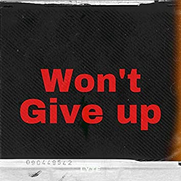 Won't Give Up