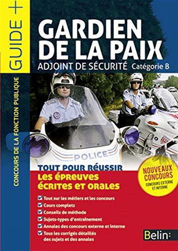 Gardiens de la Paix / Adjoints de sécurité
