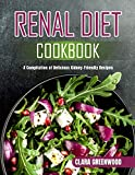 Renal Diet Cookbook: A Compilation of Delicious Kidney-Friendly Recipes (English Edition)