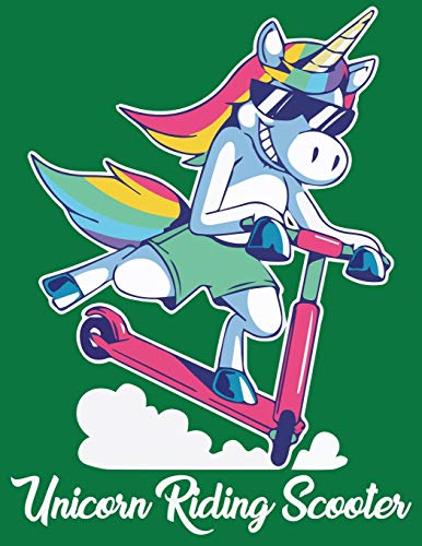 Unicorn Riding Scooter: Journal and Notebook for all ages - Composition Size (8.5