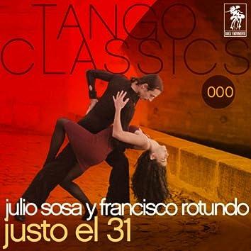 Tango Classics 000: Justo el 31