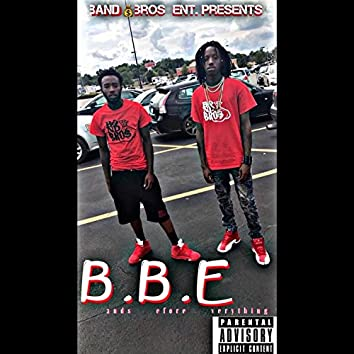 B. B. E.: Bands Before Everything
