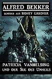 Patricia Vanhelsing und der See des Unheils