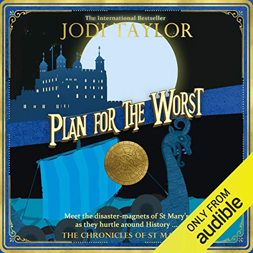 Plan for the Worst: Chronicles of St. Mary's, Book 11