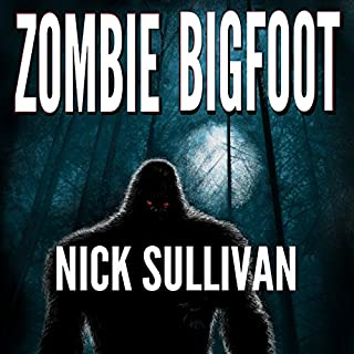 Zombie Bigfoot audiobook cover art