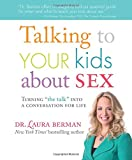 Talking to Your Kids About Sex: turning 'the talk' into a conversation for life