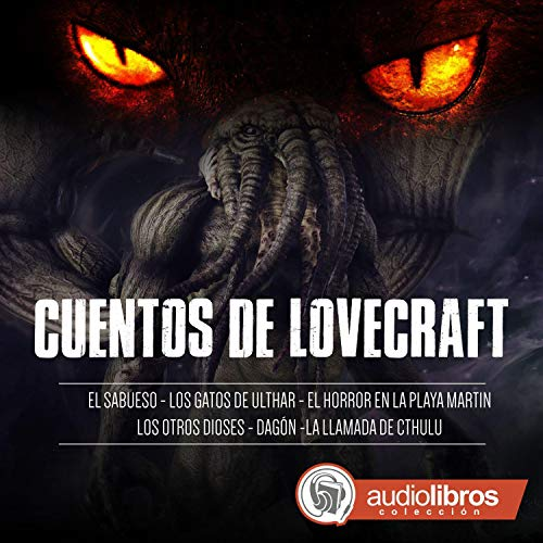 Cuentos de Lovecraft [Tales of Lovecraft] audiobook cover art