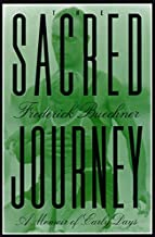 Best the sacred journey frederick buechner Reviews