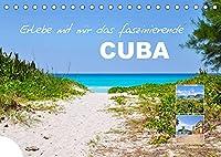 Erlebe mit mir das faszinierende Cuba (Tischkalender 2022 DIN A5 quer): Cuba ist ein Land voller Traditionen und Naturschoenheit. (Monatskalender, 14 Seiten )