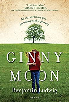 Ginny Moon: A Novel by [Benjamin Ludwig]