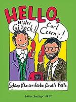 Hello, Mr Gillock! Carl Czerny! (BREITKOPF HRTEL)