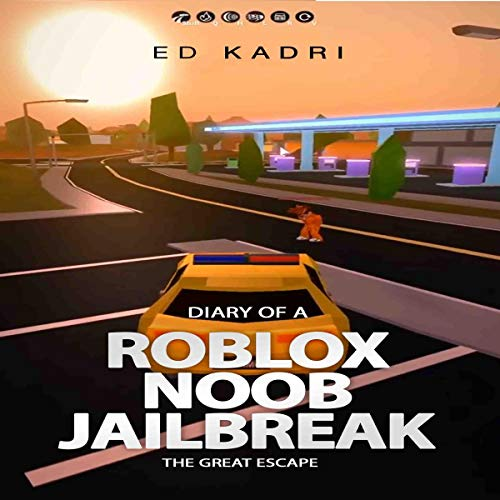 Diary of a Roblox Noob Jailbreak: The Great Escape audiobook cover art
