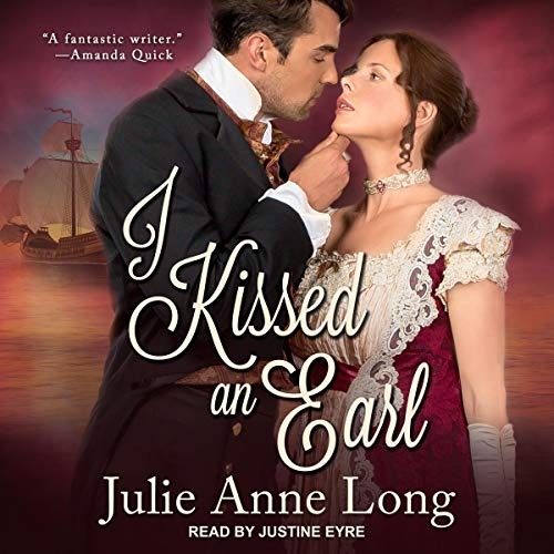 I Kissed an Earl Audiobook By Julie Anne Long cover art