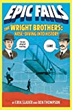 The Wright Brothers: Nose-Diving into History (Epic Fails)