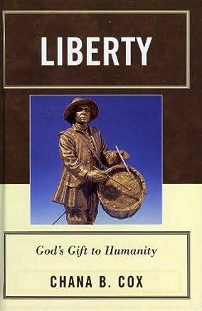 Liberty: God's Gift to Humanity