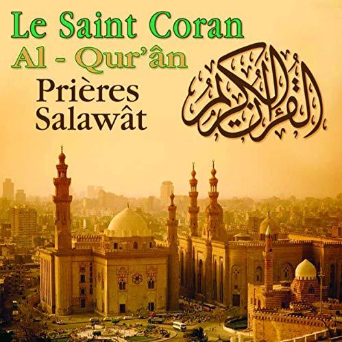 Le Saint Coran (Al-Qur'An Prières Salawat)
