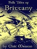 Folk Tales of Brittany (English Edition)