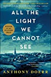All the Light We Cannot See: A Novel (English Edition)