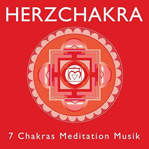 Herzchakra - 7 Chakras Meditation Musik