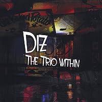 Diz the Trio Within
