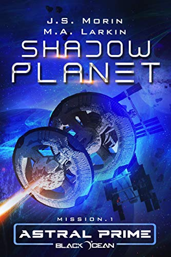 Shadow Planet: Mission 1 (Black Ocean: Astral Prime) (English Edition)