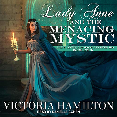 Lady Anne and the Menacing Mystic cover art