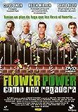 Flower Power Como una regadera