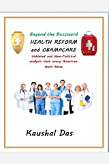Health Reform and Obamacare (Beyond the Buzzword Book 1) Kindle Edition
