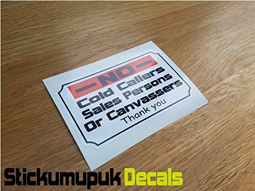 Stickumupuk Geen Koude bellers Canvassers- Stop Ongewenste Verkoop Mensen - Voordeur Sign/Sticker Gratis P+P (100mm x 60mm)