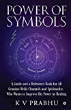 Power of Symbols: Reiki & Other Spiritual Symbols: Reiki & Other Spiritual Symbols