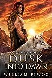 Ages Unending: Dusk Into Dawn