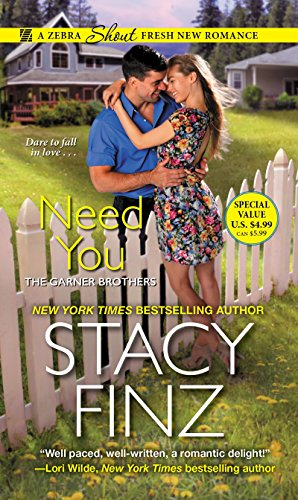 Need You (The Garner Brothers, Band 1)