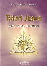 Tatort Jesus: Mein Neues Testament