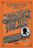 Le Carnet d'enquêtes de Sherlock Holmes: 10 grandes énigmes inextricables à résoudre (Loisirs / Sports/ Passions)