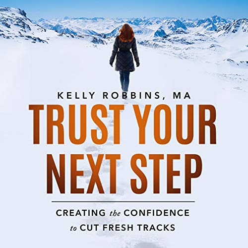 Trust Your Next Step audiobook cover art