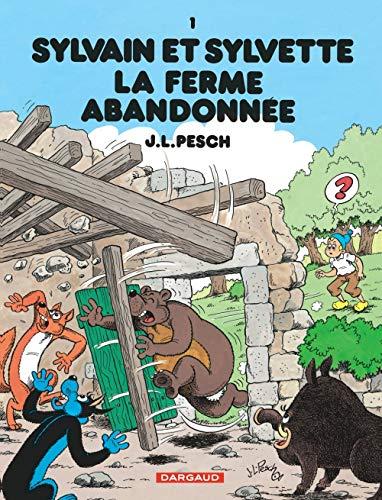 Sylvain et Sylvette, Tome 1 : La ferme abandonnée