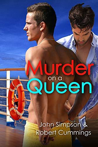 Murder on a Queen (4) (Murder Most Gay Series)