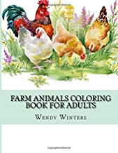 Farm Animals Coloring Book For Adults: Large Print Cow Pig Chickens and Horses Adult Coloring Book For Stress Relief and Relaxation (Adults Coloring Books)